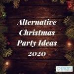 7 Alternative Christmas Party Ideas 2020
